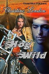 Hog Wild Kindle Edition