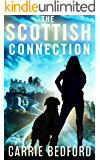 The Scottish Connection: A Kate Benedict Paranormal Mystery (The Kate Benedict Series Book 4)