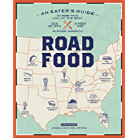Roadfood, 10th Edition: An Eater's Guide to More Than 1,000 of the Best Local Hot Spots and Hidden Gems Across America…