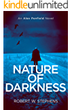 Nature of Darkness: An Alex Penfield Supernatural Mystery Thriller