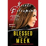Blessed are the Meek: A Gabriella Giovanni Mystery (Gabriella Giovanni Mysteries Book 2)