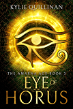 Eye of Horus (The Amarna Age Book 3)