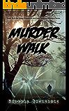 Murder Walk (A Lacey Fitzpatrick and Sam Firecloud Mystery Book 10)