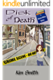 Disk of Death: A Shannon Wallace Mystery (Shannon Wallace Mysteries Book 1)