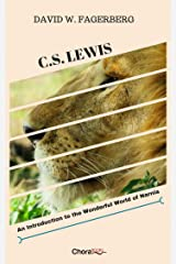 C.S. Lewis: An Introduction to the Wonderful World of Narnia