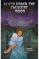 Death Under the Crescent Moon Kindle Edition
