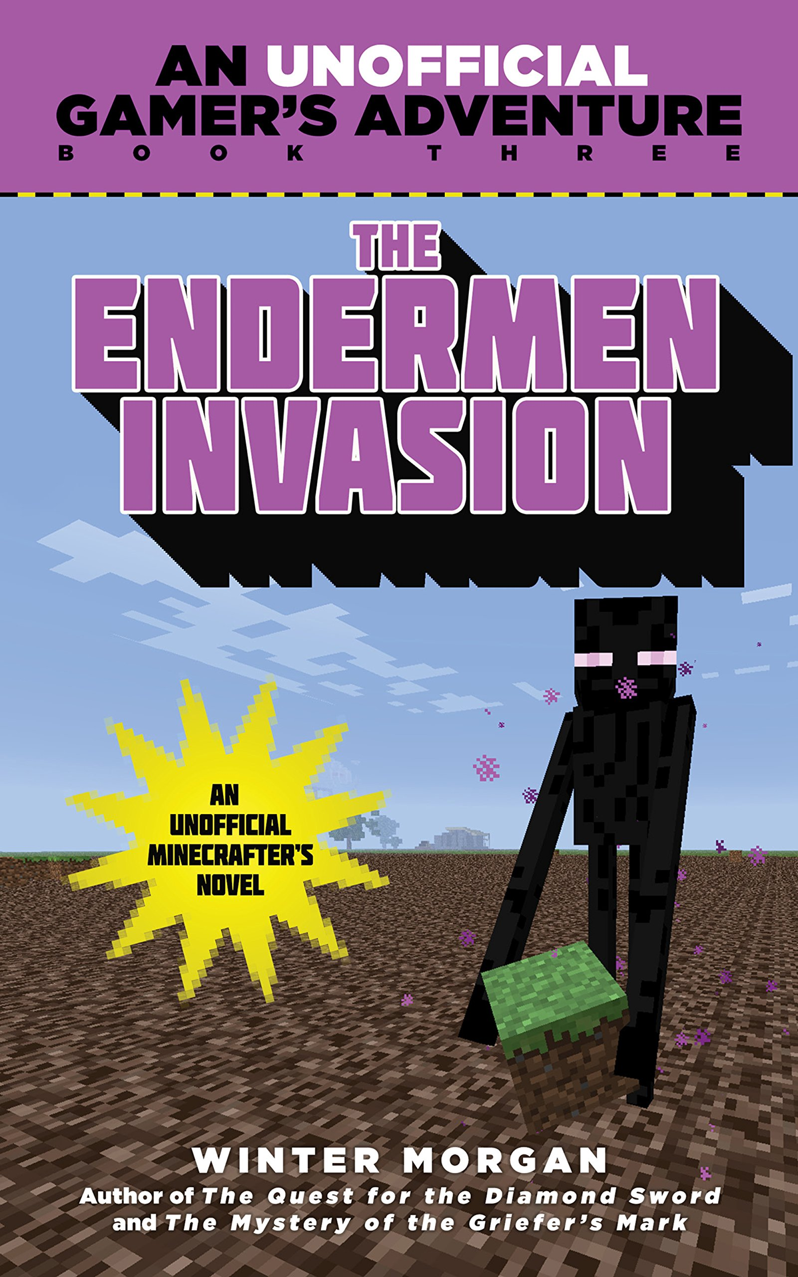 The Endermen Invasion: An Unofficial Gamer's Adventure, Book Three pdf
