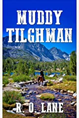 Muddy Tilghman Kindle Edition