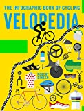 Velopedia: The infographic book of cycling