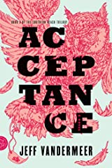 Acceptance: A Novel (The Southern Reach Trilogy Book 3) Kindle Edition