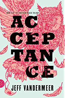 Annihilation a novel the southern reach trilogy book 1 kindle acceptance a novel the southern reach trilogy book 3 fandeluxe Gallery