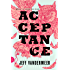 Acceptance: A Novel (The Southern Reach Trilogy Book 3)