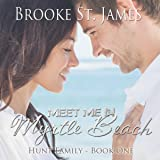 Meet Me in Myrtle Beach: Hunt Family, Book 1