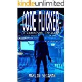 Code Flicker: A Cyberpunk Thriller