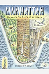 Manhattan: Mapping the Story of an Island Kindle Edition