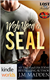 Brotherhood Protectors: Wish Upon a SEAL (Kindle Worlds Novella) (Lost and Found Book 16)