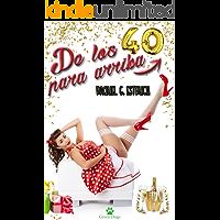 De los 40 para arriba (Spanish Edition)