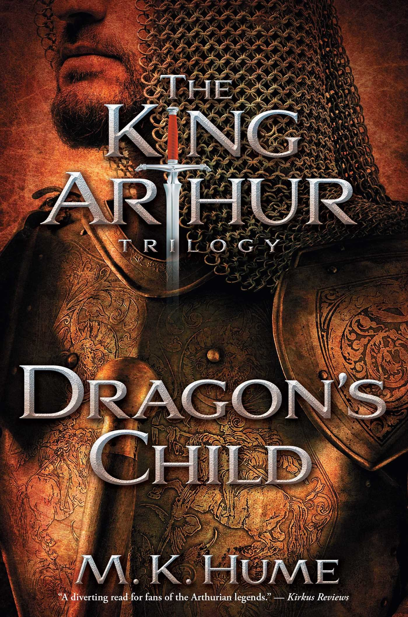 The King Arthur Trilogy Book One: Dragon's Child: M K Hume:  9781476715186: Amazon: Books