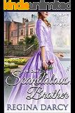 The duke's scandalous brother (Regency Romance) (Regency Tales Book 17)