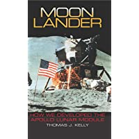 Moon Lander: How We Developed the Apollo Lunar Module (Smithsonian History of Aviation and Spaceflight (Paperback))