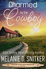 Charmed by the Cowboy Kindle Edition