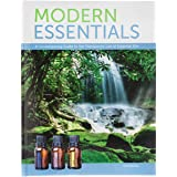 Modern Essentials: (6th Edition, 2nd Printing, Sept. 2014) A Contemporary Guide to the Therapeutic Use of Essential Oils