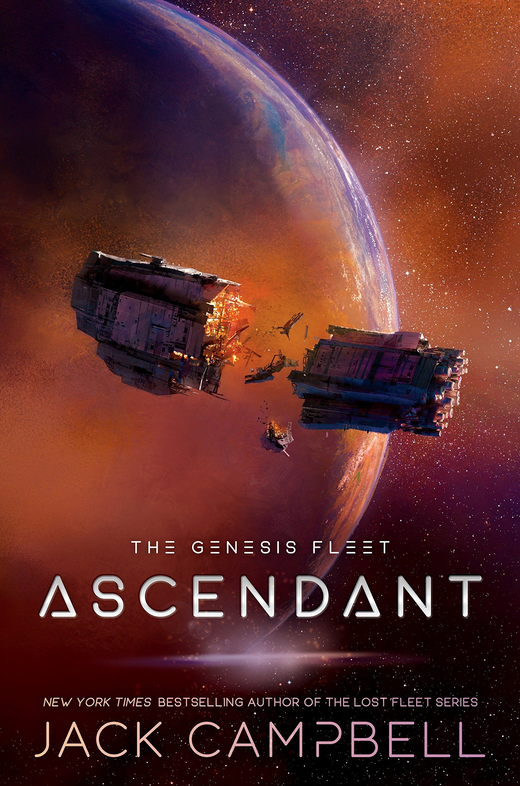 Amazon.com: Ascendant (Genesis Fleet, The) (9781101988374): Jack Campbell:  Books