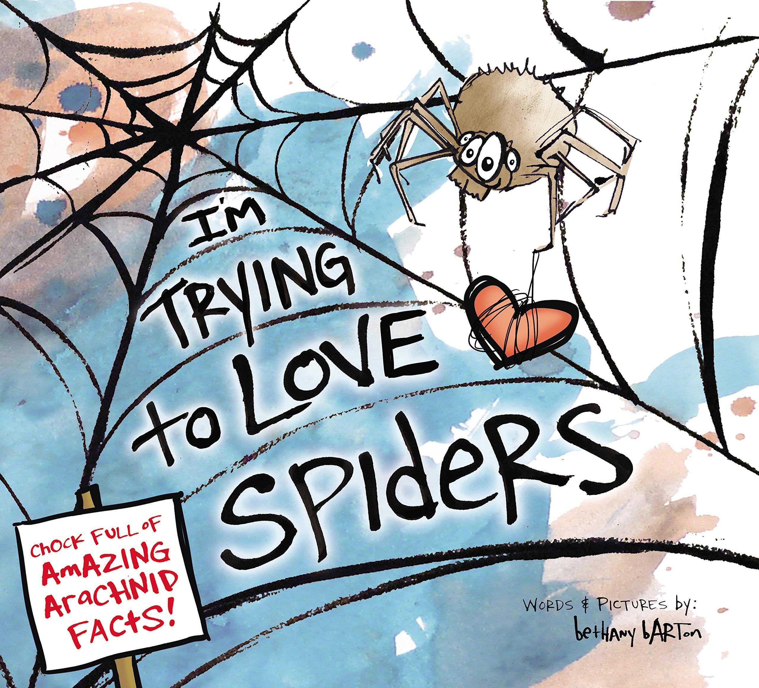 i u0027m trying to love spiders bethany barton 9780670016938 amazon