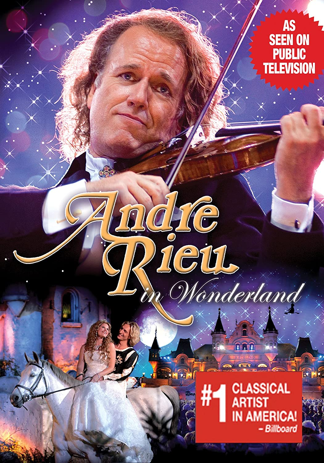André Rieu in Wonderland Pit Weyrich Universal Music Canada Chamber Music & Recitals Classical