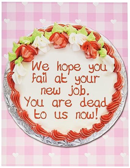 Fail At Job Humorous Congratulatory Greeting Card With