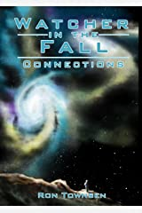 Watcher in the Fall: Connections Kindle Edition