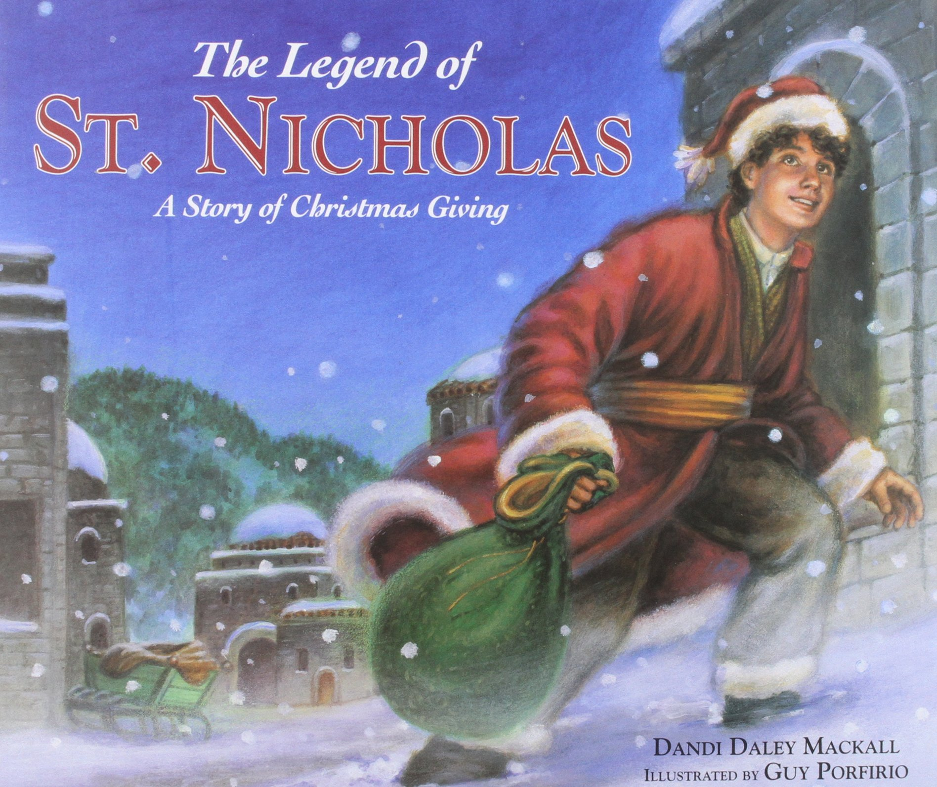 The Legend of St. Nicholas: A Story of Christmas Giving ebook