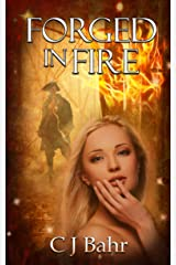 Forged in Fire (The Fire Chronicles Book 2) Kindle Edition