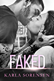 Faked: A sports romance