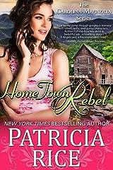 Home Town Rebel (Carolina Magnolias Series Book 6) Kindle Edition