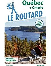 Guide du Routard Québec 2019/20: (et Ontario)