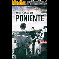 Poniente: Una novela policiaca y de suspense