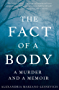 The Fact of a Body: A Murder and a Memoir (English Edition)