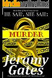 "He said, She said, ""Murder"" (He said, She said Mystery Series Book 1)"