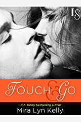 Touch & Go: A Dare to Love Novel Kindle Edition