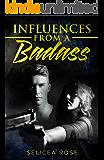 Influences from a Badass
