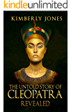 The Untold Story of Cleopatra Revealed