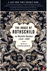 The House of Rothschild: Volume 2: The World's Banker: 1849-1998: Volume 2: The World's Banker: 1849-1999 Kindle Edition