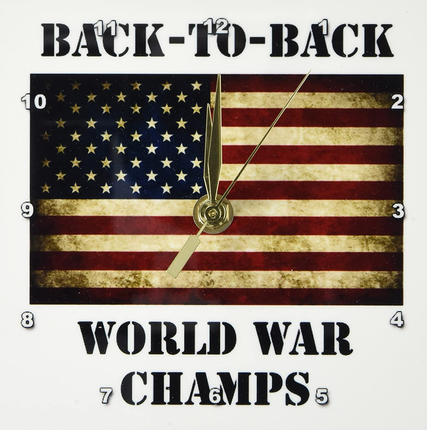 Funny Political Quotes 3dRose EvaDane dc/_123038/_1 Back to back world war champs 6x6 Desk Clock
