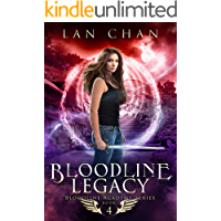 Bloodline Legacy: A Young Adult Urban Fantasy Academy Novel (Bloodline Academy Book 4)