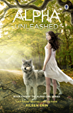 Alpha Unleashed (Alpha Girl Book 5)