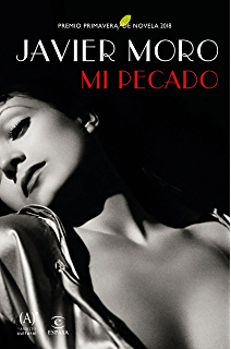 Mi pecado: Premio Primavera de Novela 2018 (Spanish Edition)