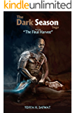 The Dark Season Saga: The Final Harvest.