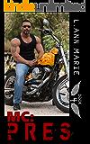 MC: Pres: Book 4 (MC Series)