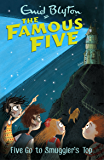 Famous Five: Five Go To Smuggler's Top: Book 4 (Famous Five series)